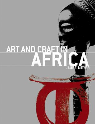 Art and Craft in Africa: Art: Smart 9782879393377