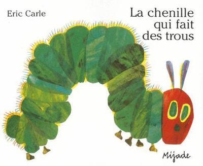 La Chenille Qui Fait Des Trous 9782871421740