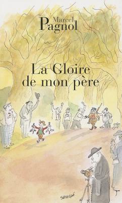 La Gloire De Mon Pere 9782877065078
