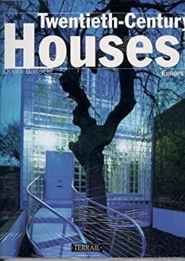 Twentieth Century Houses 9782879391854