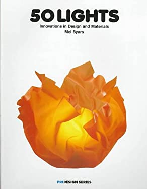 50 Lights: Innovations in Design and Materials 9782880462659