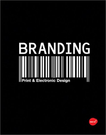Branding: From Brief to Finished Solution 9782880465636