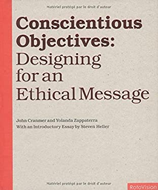 Conscientious Objectives: Designing for an Ethical Message 9782880467517