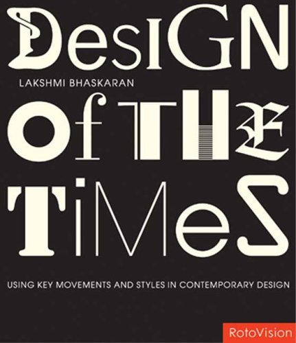 Designs of the Times: Using Key Movements and Styles for Contemporary Design 9782880468163