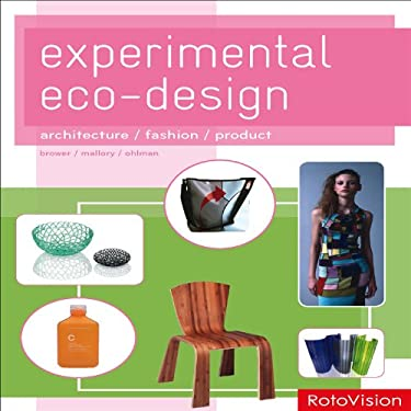 Experimental Eco-Design: Architecture / Fashion / Product 9782888930600