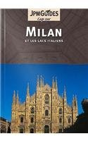 Milan: and the Italian Lakes (et Les Lacs Italiens) 9782884521956