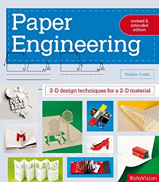 Paper Engineering: 3-D Design Techniques for a 2-D Material 9782888930495