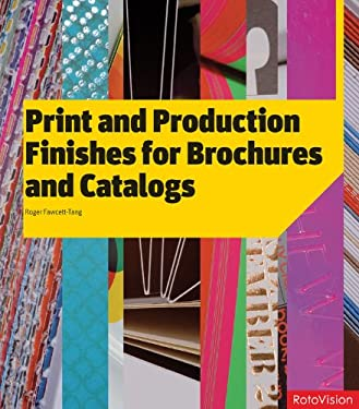 Print and Production Finishes for Brochures and Catalogs 9782888930389