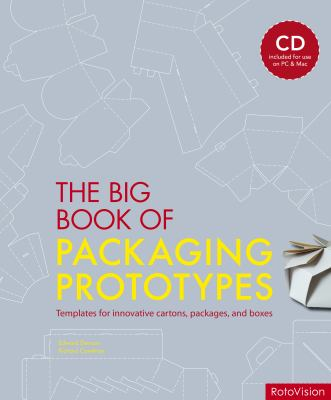 The Big Book of Packaging Prototypes: Templates for Innovative Cartons, Packages, and Boxes [With CDROM] 9782888930983