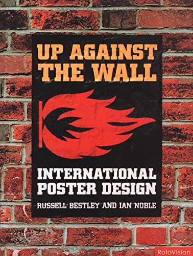 Up Against the Wall: International Poster Design 9782880465612