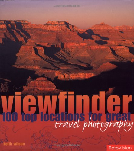 Viewfinder: 100 Top Locations for Great Travel Photography 9782880467937