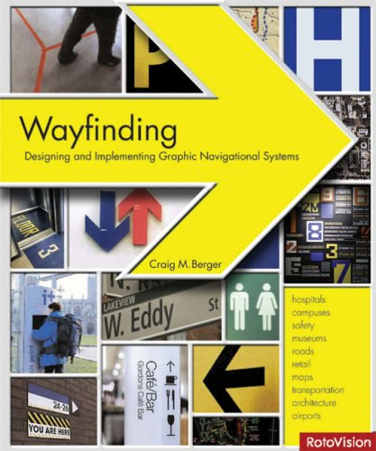 Wayfinding: Designing and Implementing Graphic Navigational Systems 9782880468187