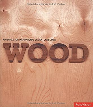 Wood: Materials for Inspirational Design 9782880466459