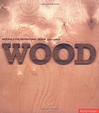 Wood: Materials for Inspirational Design 9782880468125