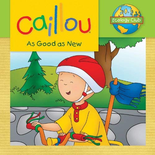 Caillou: As Good as New 9782894508329