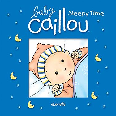 Caillou: Sleepy Time 9782894508435
