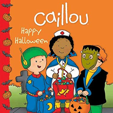 Caillou: Happy Halloween 9782894509326