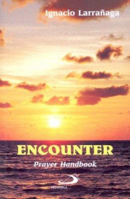 Encounter: Prayer Handbook 9782894201251