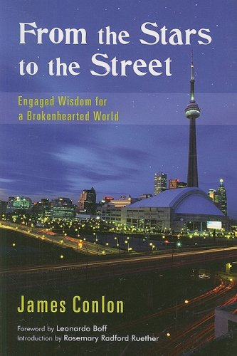From the Stars to the Street: Engaged Wisdom for a Brokenhearted World 9782895078289