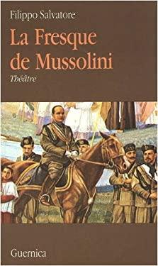 La Fresque de Mussolini 9782891350297