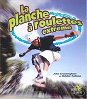 La Planche A Roulettes Extreme 7877174