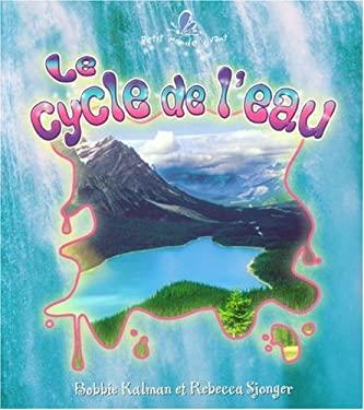 Le Cycle de L'eau 9782895791270