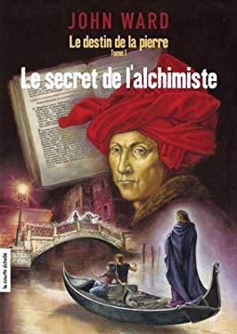 Le Secret de L'Alchimiste 9782890216723
