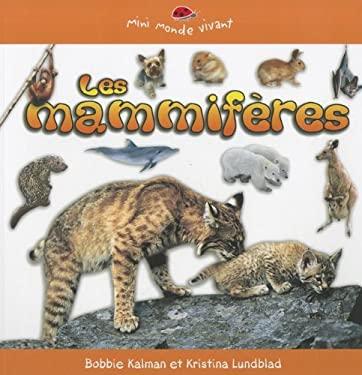 Les Mammiferes 9782895793939