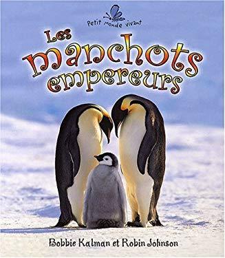 Les Manchots Empereurs 9782895792017