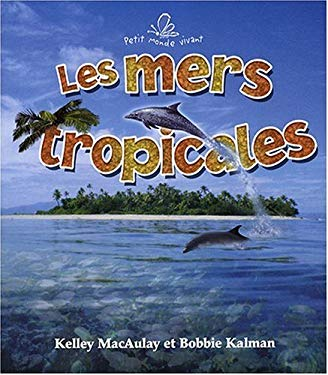 Les Mers Tropicales 9782895791829