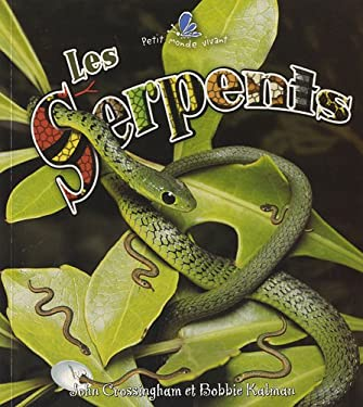 Les Serpents 9782895791003