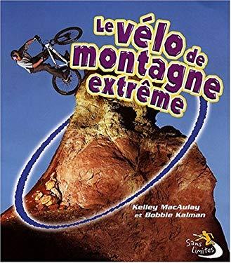 Les Velo de Montagne Extreme 9782895791850