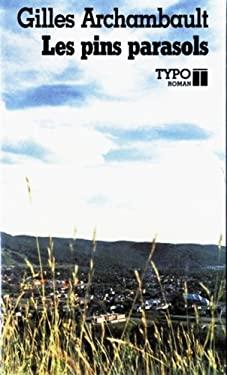 Les pins parasols: Roman (Collection Typo roman) (9782892950205) photo