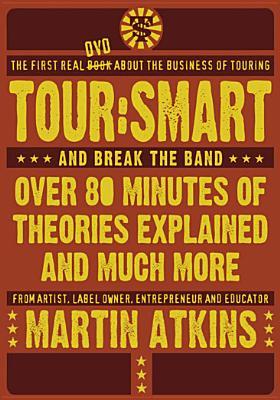Martin Atkins: Tour Smart Part 1