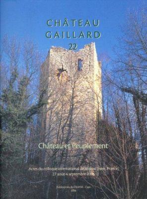 Chateau Et Peuplement: Etudes de Castellologie Medievale 9782902685349