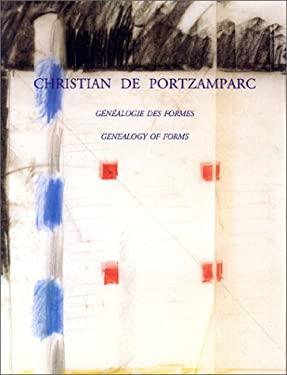 Genealogy of Forms/Genealogie Des Formes - De Portzamparc, Christian / Portzamparc, Christian De