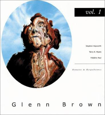 Glenn Brown: Vol. 1 9782906574007
