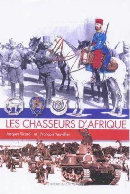 Les Chasseurs D'Afrique 9782908182873