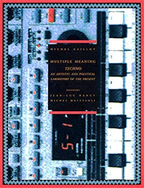 Techno: An Artistic and Political Laboratory of the Present 9782906571761