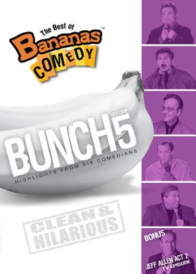 The Best of Bananas Comedy: Bunch Volume