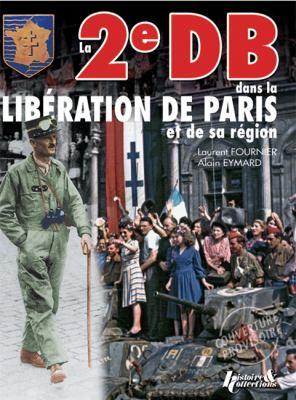 Liberation De Paris et de sa region parisienne, Tomo I