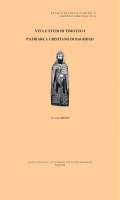 Vita E Studi Di Timoteo I: Patriarca Cristiano Di Baghdad 9782910640279