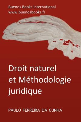 Droit Naturel Et Methodologie Juridique 9782915495904
