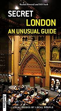 Secret London: An Unusual Guide 9782915807288