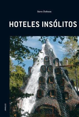 Hoteles Insolitos 9782915807424
