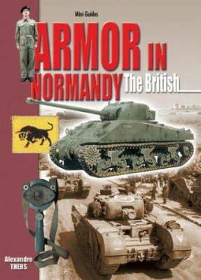 Armor in Normandy: The British 9782915239416