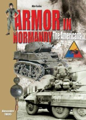 Armor in Normandy: The Americans 9782915239423