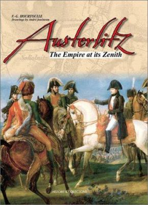Austerlitz: The Empire at Its Zenith 9782913903715