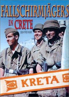 Fallschirmjagers in Crete 9782913903371