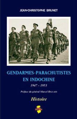 Gendarmes-Parachutistes En Indochine 9782914086257